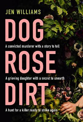 Dog Rose Dirt book