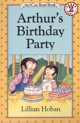 Arthur's Birthday Party by Lillian Hoban