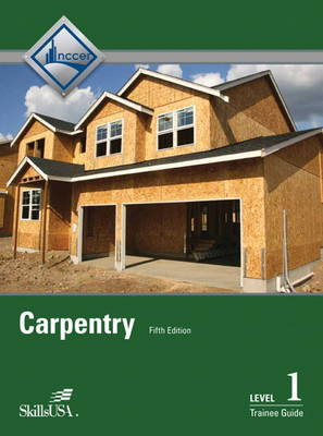 Carpentry Fundamentals by NCCER