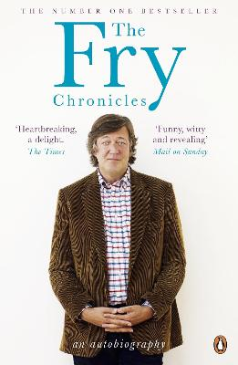 Fry Chronicles by Stephen Fry