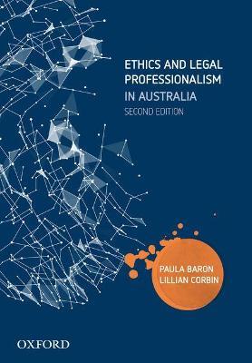 Ethics and Legal Professionalism in Australia book