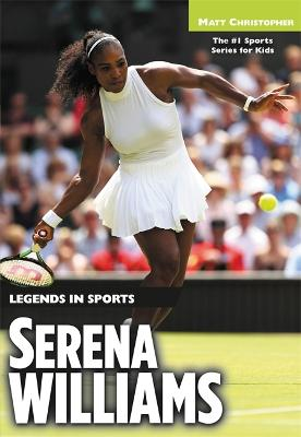Serena Williams by Matt Christopher