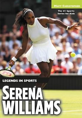 Serena Williams by Matt Christopher