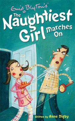 Naughtiest Girl Marches on by Anne Digby