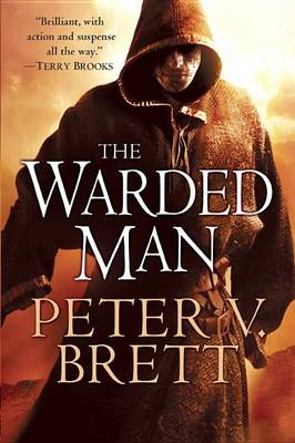 The Warded Man: Book One of the Demon Cycle by Peter V Brett