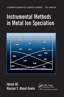 Instrumental Methods in Metal Ion Speciation by Imran Ali