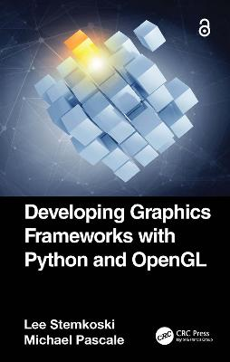 Developing Graphics Frameworks with Python and OpenGL book