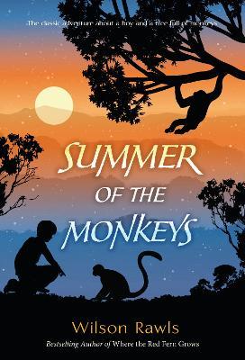 Summer of the Monkeys by Wilson Rawls