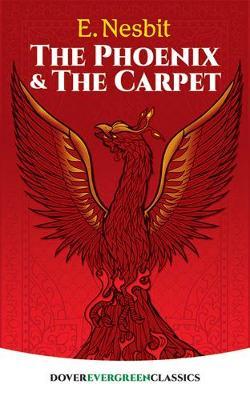 The Phoenix and the Carpet by E. Nesbit