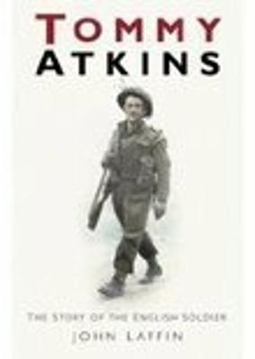 Tommy Atkins by John Laffin
