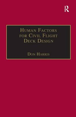 Human Factors for Civil Flight Deck Design by Professor Don Harris