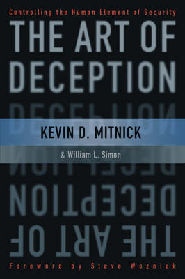 The Art of Deception by Kevin D. Mitnick