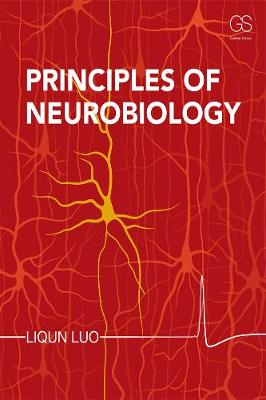 Principles of Neurobiology + Garland Science Learning System Redemption Code by Liqun Luo