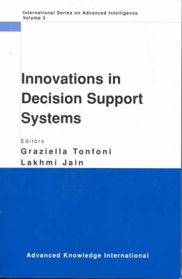 Innovations in Decision Support Systems by Graziella Tonfoni