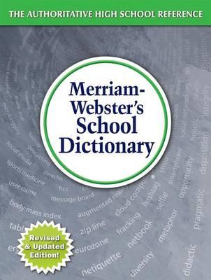 Merriam-Webster's School Dictionary by Merriam-Webster Inc.