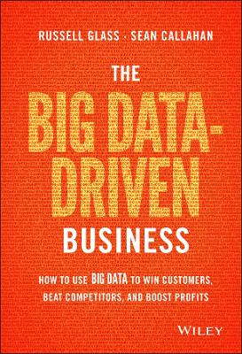 The Big Data-driven Business by Russel Glass