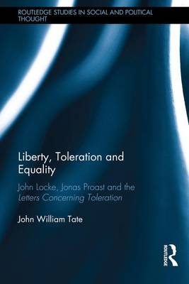 Liberty, Toleration and Equality book