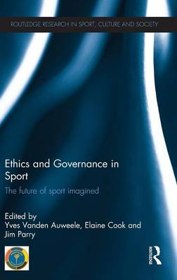 Ethics and Governance in Sport by Elaine Cook