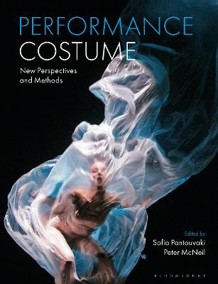 Performance Costume: New Perspectives and Methods by Professor Sofia Pantouvaki