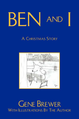 Ben and I by Dr Gene Brewer