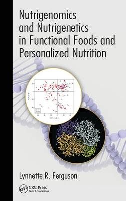 Nutrigenomics and Nutrigenetics in Functional Foods and Personalized Nutrition book