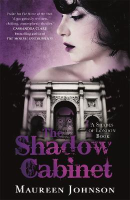 Shadow Cabinet by Maureen Johnson