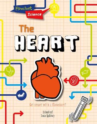 The Heart by Louise Spilsbury