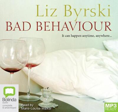 Bad Behaviour by Liz Byrski