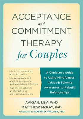 Acceptance and Commitment Therapy for Couples by Avigail Lev