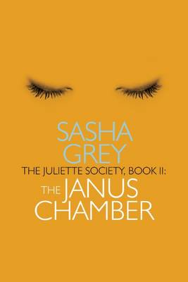 The The Juliette Society by Sasha Grey