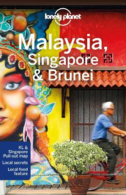 Lonely Planet Malaysia, Singapore & Brunei by Lonely Planet