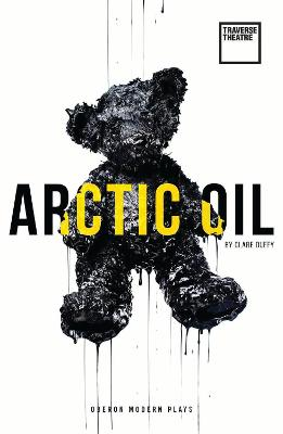 Arctic Oil by Clare Duffy