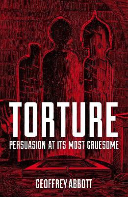Torture by Geoffrey Abbott