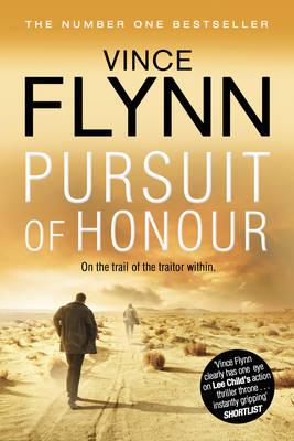 Pursuit of Honour by Vince Flynn