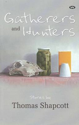 Gatherers and Hunters book