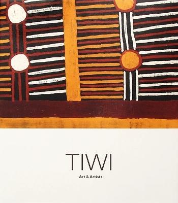 TIWI: Art & Artists book