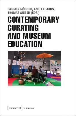 Contemporary Curating and Museum Education book