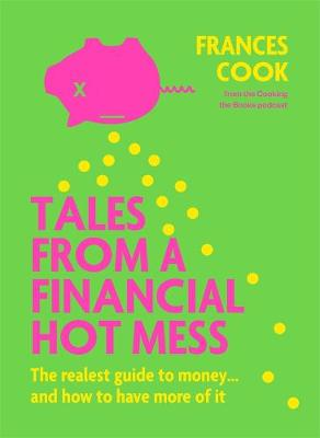 Tales from a Financial Hot Mess book