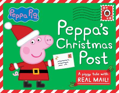 Peppa Pig: Peppa's Christmas Post book
