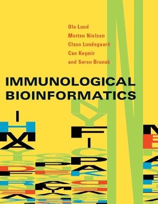 Immunological Bioinformatics by Ole Lund