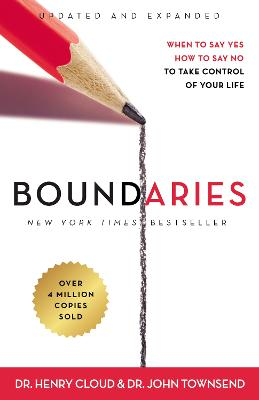 Boundaries Updated and Expanded Edition by Dr. Henry Cloud