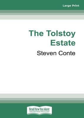 The Tolstoy Estate by Steven Conte