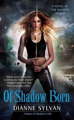 Of Shadow Born book