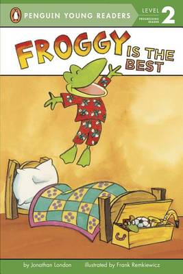 Froggy Is the Best by Bonnie Bader