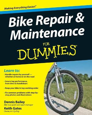 Bike Repair and Maintenance For Dummies by Dennis Bailey