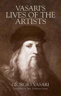 Vasari's Lives of the Artists by Giorgio Vasari