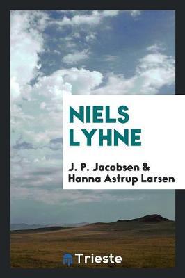 Niels Lyhne by J P Jacobsen