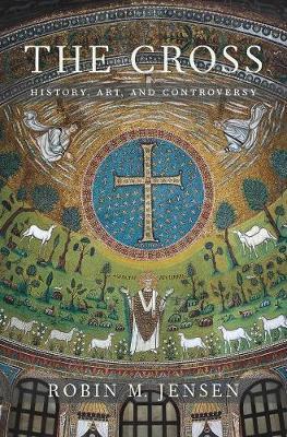 The Cross by Robin Margaret Jensen
