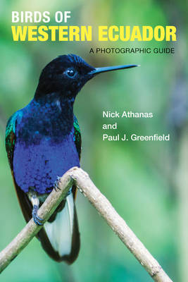Birds of Western Ecuador by Paul J. Greenfield
