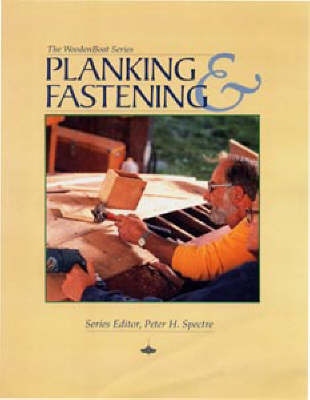 Planking and Fastening by Peter H Spectre